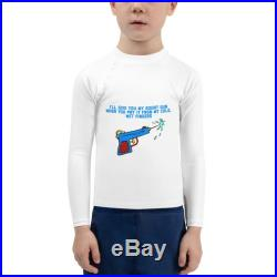 I'll give you my squirt gun when you pry it from my cold, wet fingers kid rash guard